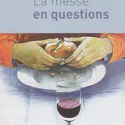 La messe en questions