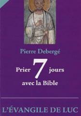 Prier 7 jours avec la Bible