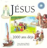 Jésus... 2000 ans déjà