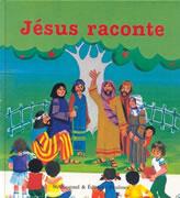 Jésus raconte