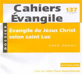 Cahiers Évangile - Évangile de Jésus Christ selon saint Luc