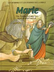 Les hommes et les femmes de la bible - Marie