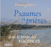 Psaumes et prières pour le temps des vacances