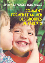 Comment former et animer des groupes de parents