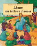 Jésus une histoire d'amour